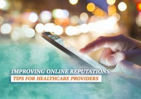 Improving-Online-Reputations--Tips-for-Healthcare-Provider3